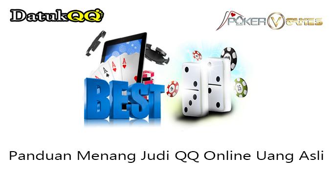 Panduan Menang Judi QQ Online Uang Asli